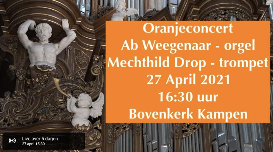 Oranjeconcert 2021 in de Bovenkerk Kampen